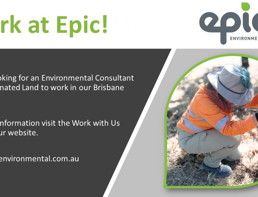 We are hiring! Join our Brisbane office, we are looking for Environmental Consultant – Contaminated Land.